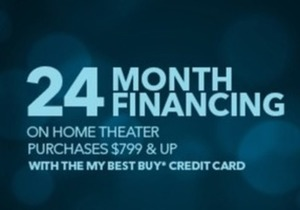 24 Month Financing on $799 Home Theater Order w/ BB Credit Card