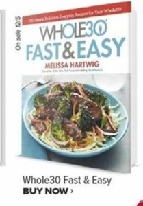 Whole 30 Fast and Easy by Melissa Hartwig