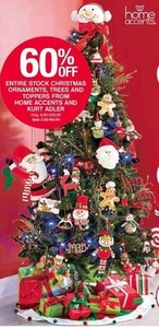 Entire Stock Christmas Ornaments, Trees and Toppers from Home Accents and Kurt Adler