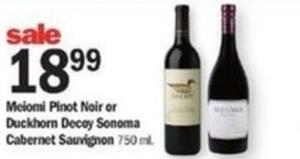 Meiomi Pinot Noir or Duckhorn Decoy Sonoma Cabernet Sauvignon