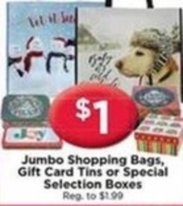 Jumbo Shopping Bags, Gift Card Tins or Special Selection Boxes