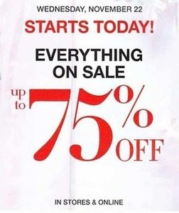 Up to 75% Off Everything, Nov 22nd