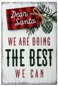 Hallmark Dear Santa We Are Doing The Best We Can Plaque Christmas Decoration
