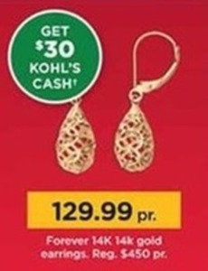 Forever 14 K 14k Gold Earrings + $30 Kohls Cash