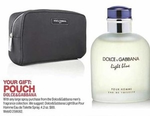 Free Pouch w. Dolce & Gabana Fragrance Purchase
