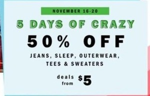 Nov 16 - 20 | Jeans, Sleep, Outerwear, Tees & Sweaters