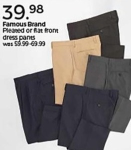 Famous Brand Pleated or Flat Front Dress Pants